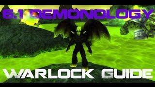 6.1 Demonology Warlock Guide [Outdated]