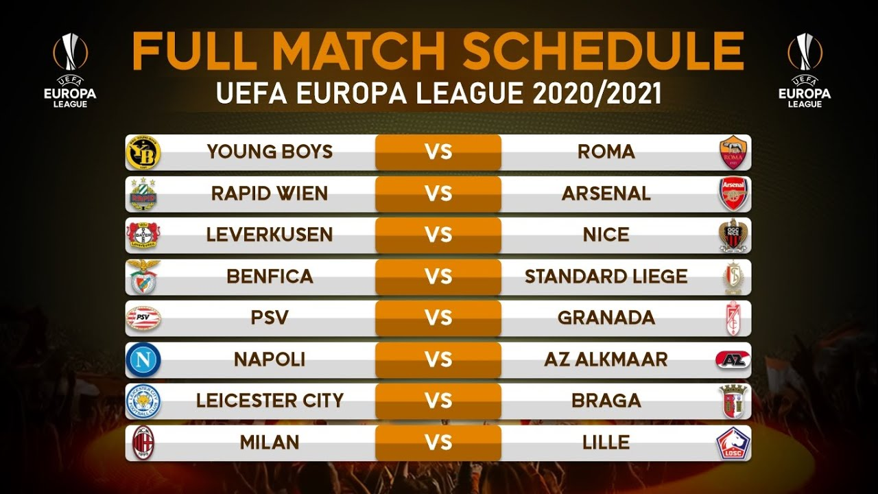 MATCH SCHEDULE UEFA EUROPA LEAGUE 2020/2021 | GROUP STAGE ...