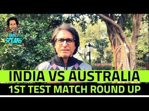 India Vs Australia   1st Test Match Round Up   Ramiz Speaks