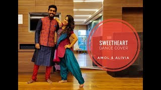 Sweetheart | Kedarnath | Bollywood Dance Cover | Wedding / Sangeet Choreography | Amol | Alivia