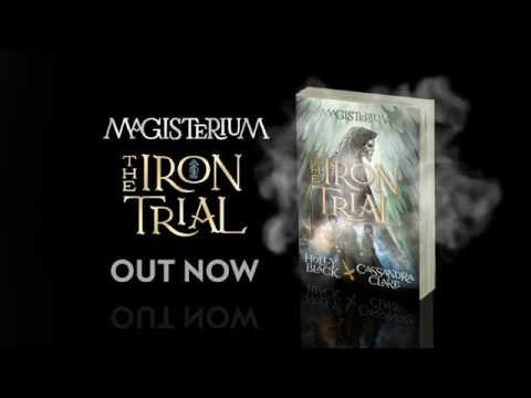 The Iron Trial – Cassandra Clare