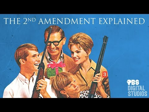 The 2nd Amendment Explained
