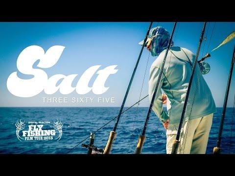 Fly Fishing Film Tour Official Selection 2015 - SALT365 Full FILM
