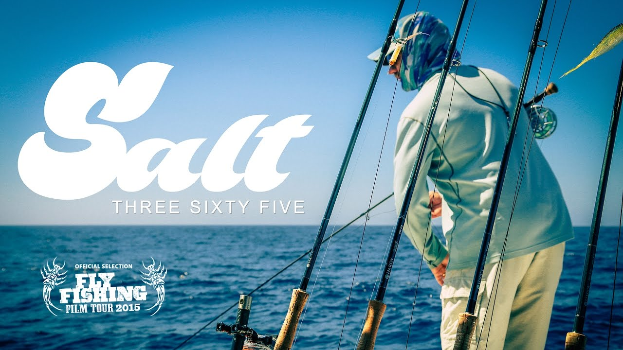 Download Fly Fishing Film Tour Official Selection 2015 - SALT365 Full FILM