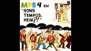 MPB-4 - Bons Tempos, Hein (1979) - Álbum completo