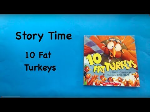 Story Time: 10 Fat Turkeys