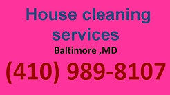 House Cleaning Services Baltimore ,MD | (410) 989-8107 | House Maid Cleaners