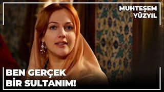 """""""Ben senin gibi bir köle değilim Gerçek bir Sultanım"""" - Muhteşem Yüzyıl 52.Bölüm"""
