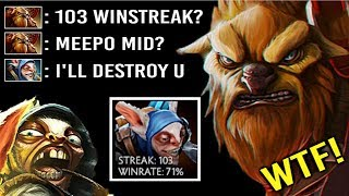 When 103 WINSTREAK Meepo Meet Pro Earthshaker Mid! Epic Show Counter Immortal Rank 7k MMR Dota 2