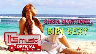 Cisca Martinez - Bibi Seksi (Official Music Video)