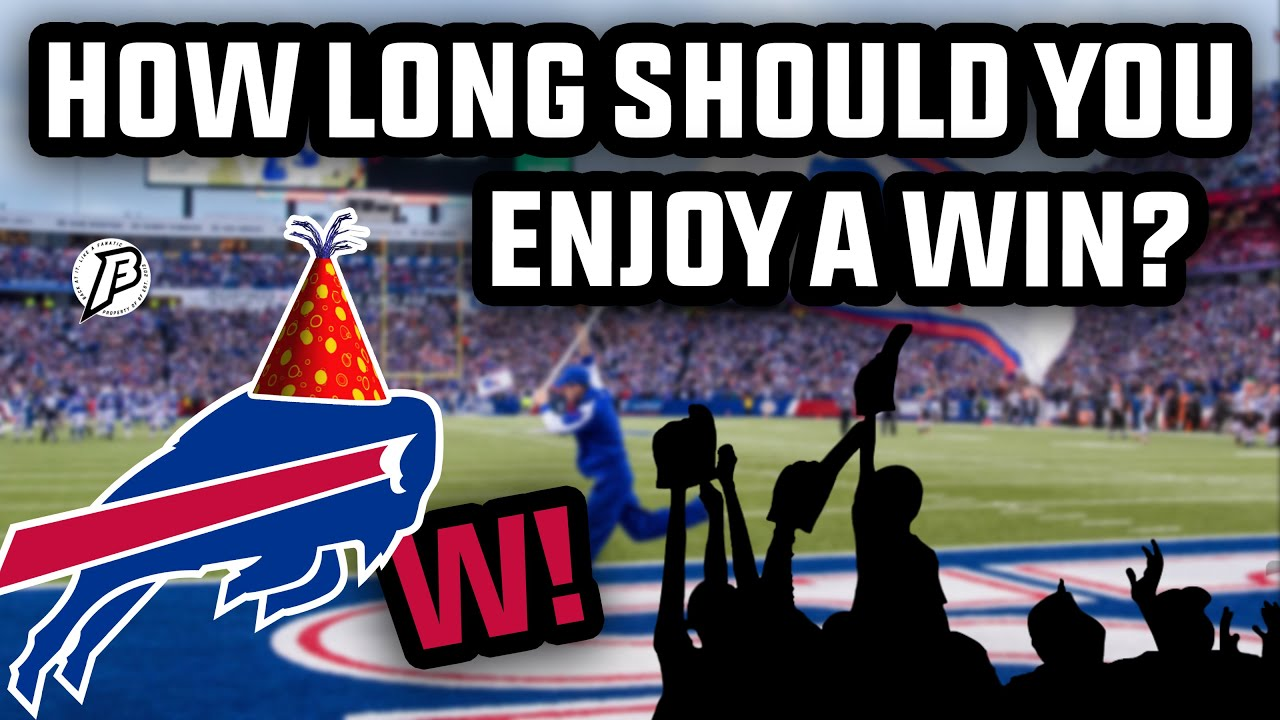 How Long Do You Enjoy a Buffalo Bills Win ?