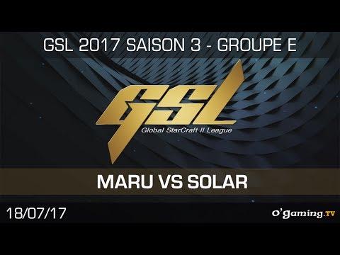 Maru vs Solar - GSL 2017 S3 - RO32 - Groupe E - Loser Match - Starcraft 2