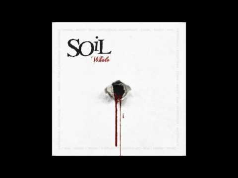 SOiL - Whole (2013) Full Album