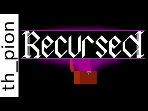 What is Recursed? - by th_pion