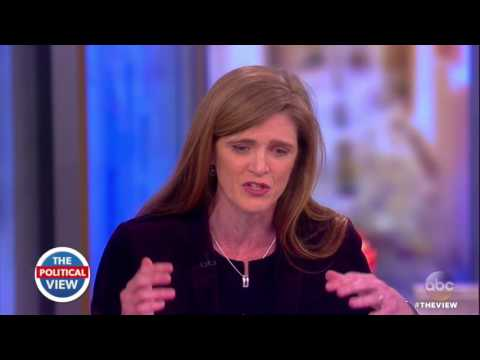 Ambassador Samantha Power on Trump, Nikki Haley, & More | The View