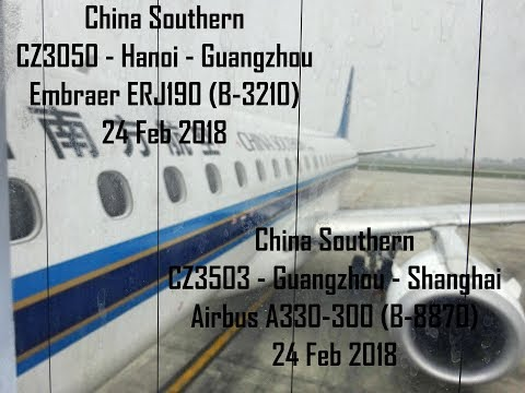 China Southern - Hanoi to Shanghai - E190 & A330-300