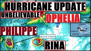 HURRICANE Update! OPHELIA PHILIPPE & RINA All showing signs of LIFE. #Florida WATCH #PHILIPPE