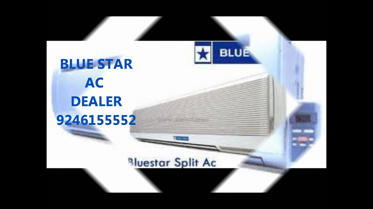 blue star air conditioner dealer 9246155552 in hyderabad sales
