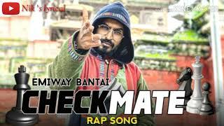 Lyrics : checkmate #1   emiway bantai full song with