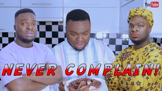 Download mama ojo and ojo Comedy - NEVER COMPLAIN IN AN AFRICAN HOME - SamSpedy