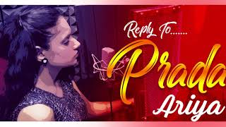 Prada 2 | Reply to Prada | ARIYA