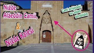 Niğde Alaaddin Camiindeki gizli güzellik ne? Niğde kalesi