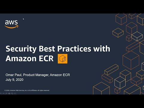AWS Cloud Containers Conference - Security Best Practices with Amazon ECR