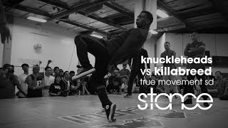 Knuckleheads vs Killabreed // .stance // True Movement 3v3 finals