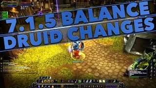 7.1.5 CHANGES BALANCE DRUID - WoW Legion discussion with Hotted89