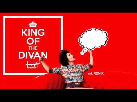 DELADAP - King Of The Divan [mt.Remix]
