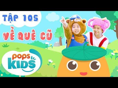 Mầm Chồi Lá Tập 105 - Về Quê Cũ | Nhạc thiếu nhi hay cho bé | Vietnamese Kids Song