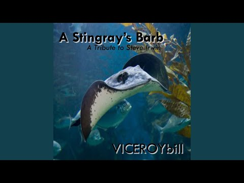 A Stingray's Barb... a Tribute to Steve Irwin (Version A)
