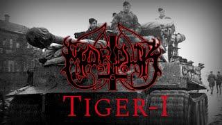 Marduk tiger-I  (lyrics fan made)