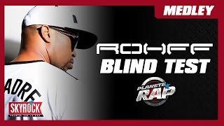 Blind Test Rohff dans Planète Rap !