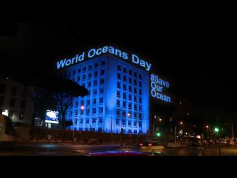 UNFAO headquarters in Rome lights up in blue to mark World Oceans Day
