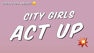 Watch City Girls Act Up video