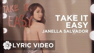 Janella Salvador - Take It Easy (Lyric Video)
