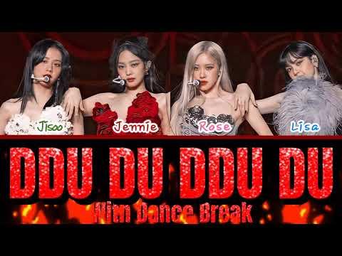 [THE SHOW] BLACKPINK - 'DDU DU DDU DU' with DANCE BREAK LYRICS (COLOR CODED LYRICS)