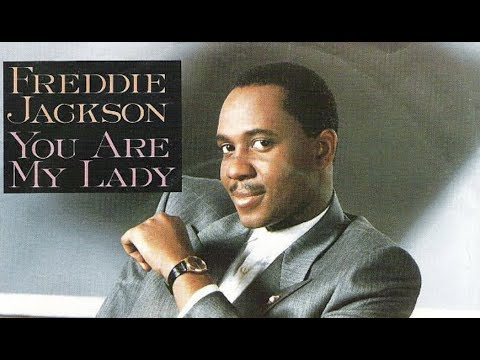 Freddie Jackson - You Are My Lady (HQ)
