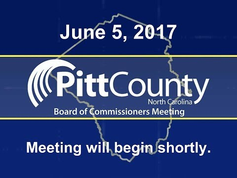 Pitt County Commissioners meeting for 6/5/2017
