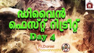 Fr   Daniel Poovannathil   Divine Fest Retreat Day 4