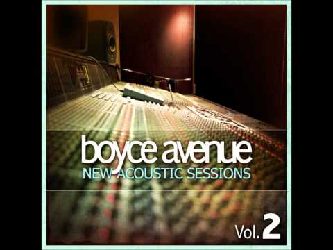 For the First Time - Boyce Avenue
