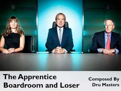 The Apprentice Series 6 Official Soundtrack: 11. Boardroom and Loser