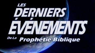 Les Derniers Événements de la Prophétie Biblique - (Audio + textes en Français)