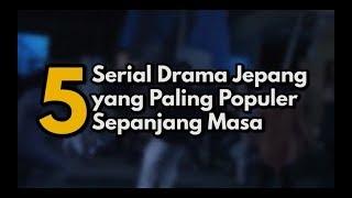 Rekomendasi Drama Jepang yang  Seru dan Bikin Nangis