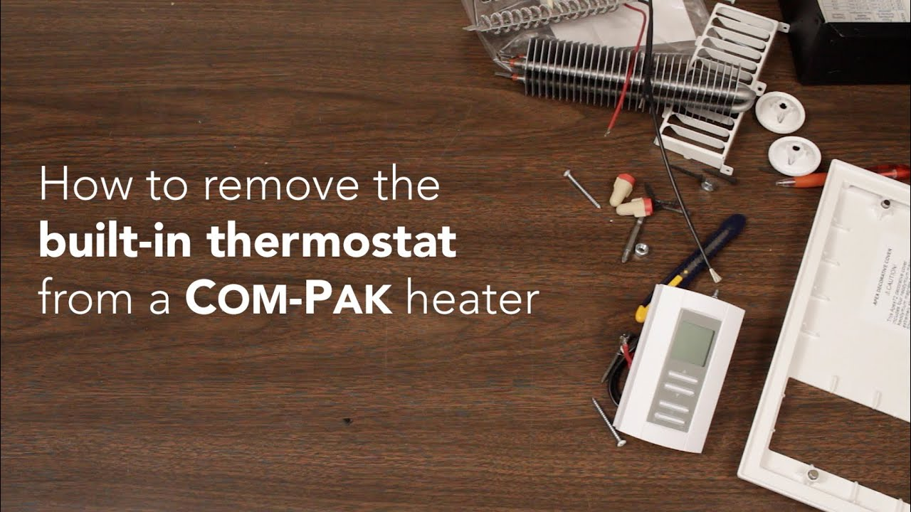 How To Remove The Built In Thermostat From A Com Pak Heater Cadet Wiring Heat