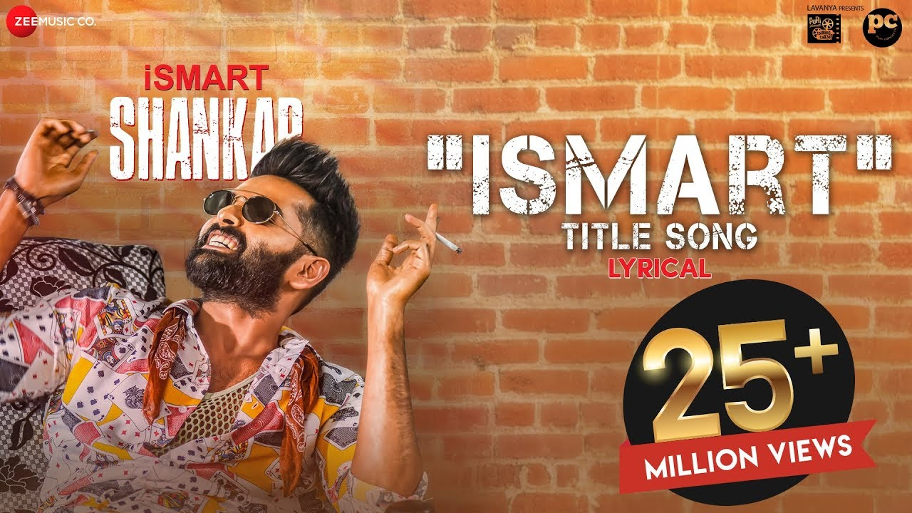 Ismart Title Song - Lyrical | iSmart Shankar | Ram