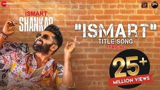 ismart-title-song-lyrical-ismart-shankar-ram-pothineni-nidhhi-agerwal-nabha-natesh