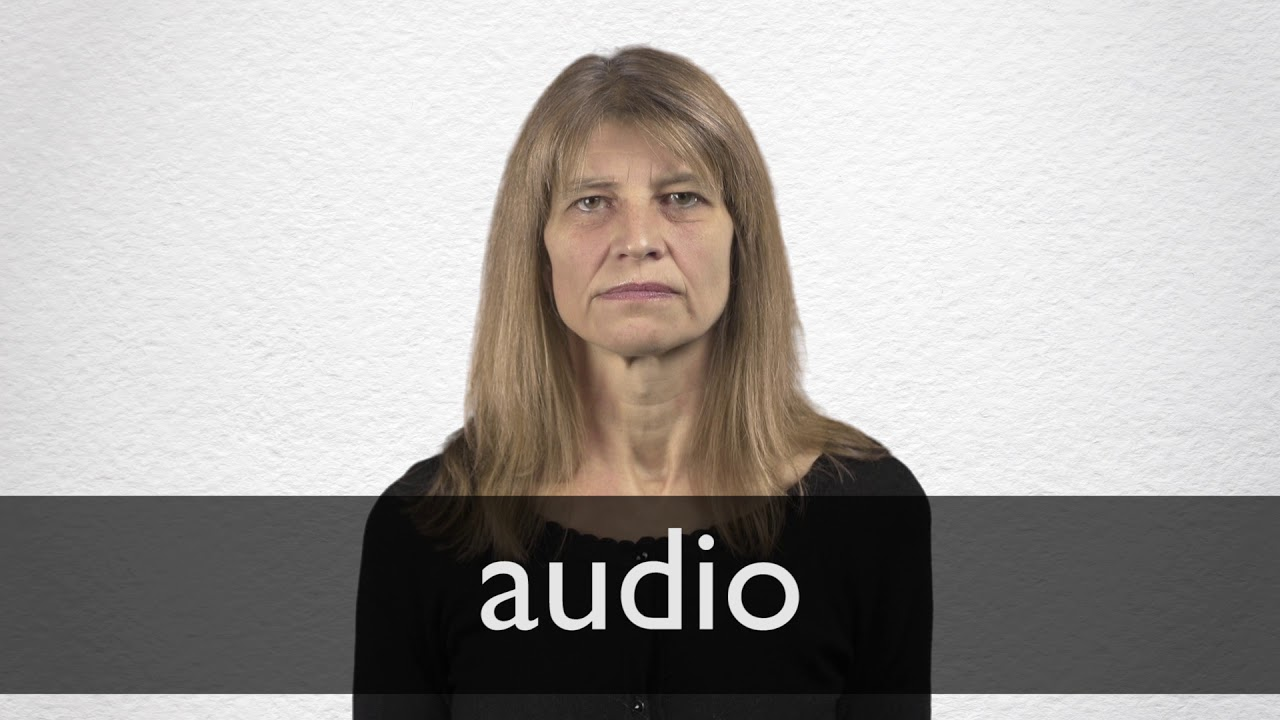 How to pronounce AUDIO in British English