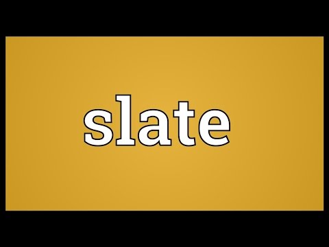 Slate Meaning